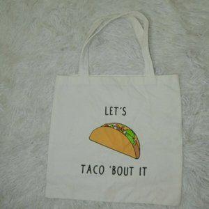 Let's Taco 'Bout It Cotton Canvas Tote Bag Size